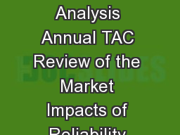 ERCOT Market Analysis Annual TAC Review of the Market Impacts of Reliability Unit Commitments
