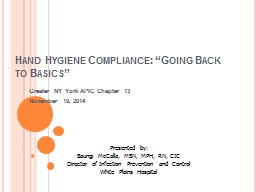 """Hand Hygiene Compliance: """"Going Back to Basics"""" PowerPoint PPT Presentation"""