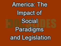 Disability in America: The Impact of Social Paradigms and Legislation