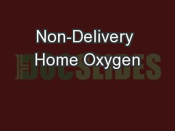 Non-Delivery Home Oxygen