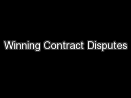 Winning Contract Disputes