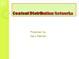Content Distrib ution Networks