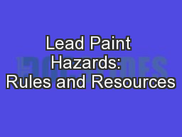 Lead Paint Hazards:  Rules and Resources