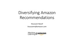 Diversifying Amazon Recommendations