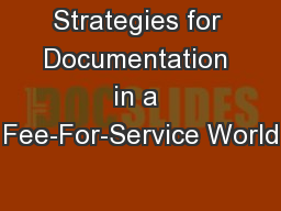 Strategies for Documentation in a Fee-For-Service World