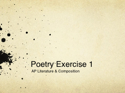 Poetry Exercise 1 AP Literature & Composition