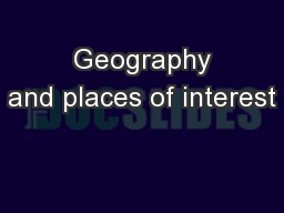 Geography and places of interest