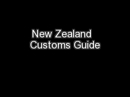New Zealand  Customs Guide