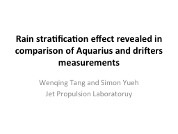R ain  stratification effect revealed in comparison of Aquarius and drifters