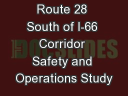 Route 28 South of I-66 Corridor Safety and Operations Study