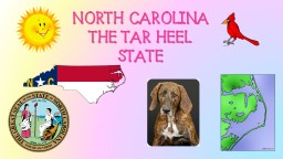 NORTH CAROLINA The Tar Heel State PowerPoint PPT Presentation