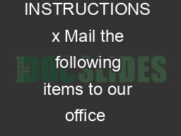 How to Obtain Certified Copies of Birth Records January   INSTRUCTIONS x Mail the following items to our office  Completed Application for Certified Copy of Birth Record VS