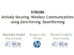 STROBE Actively Securing Wireless Communications using Zero-Forcing PowerPoint PPT Presentation