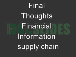 Final Thoughts Financial Information supply chain