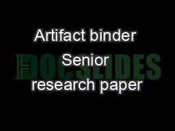 Artifact binder Senior research paper PowerPoint Presentation, PPT - DocSlides