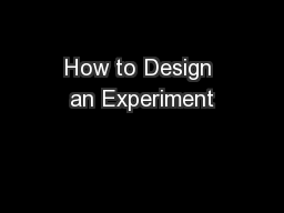 How to Design an Experiment