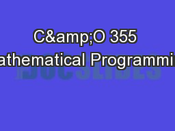 C&O 355 Mathematical Programming PowerPoint Presentation, PPT - DocSlides