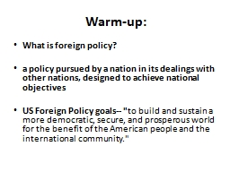 Warm-up: What is foreign policy?