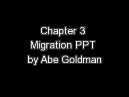 Chapter 3 Migration PPT by Abe Goldman PowerPoint PPT Presentation