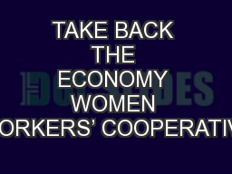 TAKE BACK THE ECONOMY WOMEN WORKERS' COOPERATIVE