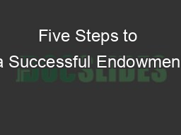 Five Steps to a Successful Endowment