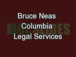 Bruce Neas Columbia Legal Services
