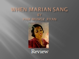 When Marian sang by Pam Munoz