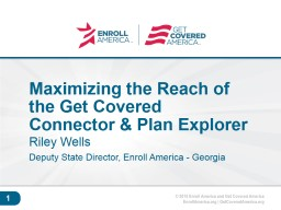 Maximizing the Reach of the Get Covered Connector & Plan Explorer PowerPoint Presentation, PPT - DocSlides