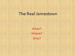 The Real Jamestown When?