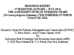 PROGRESS REPORT  1 st  SEMESTER (JANUARY – JULY 2014)
