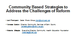 Community Based Strategies to Address the Challenges of Reform