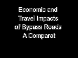 Economic and Travel Impacts of Bypass Roads A Comparat