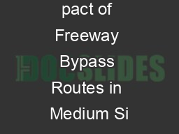 Economic Im pact of Freeway Bypass Routes in Medium Si
