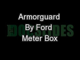 Armorguard By Ford Meter Box