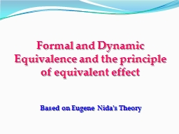 Formal and Dynamic Equivalence and the principle of equivalent