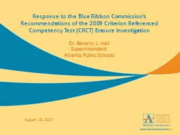 Response to the Blue Ribbon Commission's Recommendations of the 2009 Criterion Referenced Compete