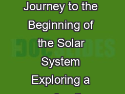 National Aeronautics and Space Administration Dawn A Journey to the Beginning of the Solar System Exploring a new frontier the Dawn mission will journey back in time over