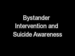 Bystander Intervention and Suicide Awareness