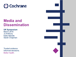 Media and Dissemination