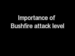 Importance of Bushfire attack level