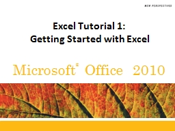 Excel Tutorial  1:  Getting Started with Excel