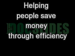 Helping people save money through efficiency