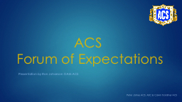 ACS  Forum of Expectations