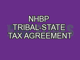 NHBP TRIBAL-STATE TAX AGREEMENT
