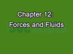 Chapter 12: Forces and Fluids