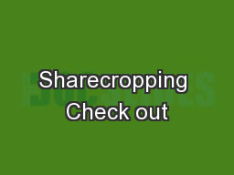 Sharecropping Check out