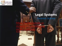 Legal Systems Forensic Science PowerPoint PPT Presentation