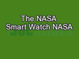 The NASA Smart Watch NASA