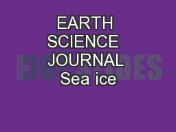 EARTH SCIENCE  JOURNAL Sea ice