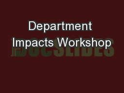 Department Impacts Workshop PowerPoint PPT Presentation